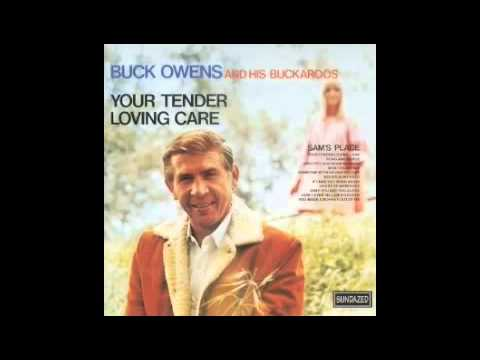 Buck Owens Your Tender Loving Care