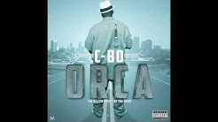 C-Bo - Addictive feat. Brotha Lynch Hung, Slick Pull, Dead Mike - Orca