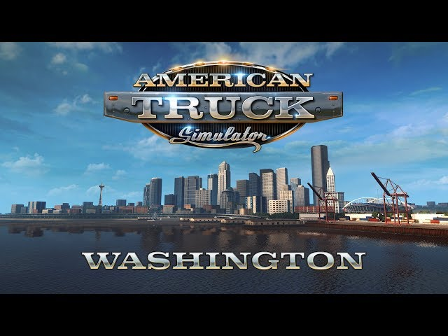 American Truck Simulator -  WASHINGTON ANNOUNCEMENT VIDEO