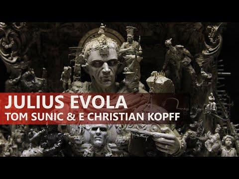 Julius Evola - Tom Sunic & E. Christian Kopff