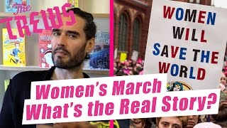 Women's March - What's The Real Story? Russell Brand The Trews (E393)