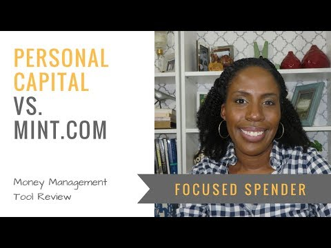 Personal Capital v  Mint com to Manage Your Money