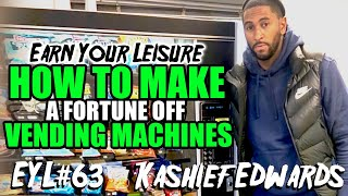 HOW TO MAKE A FORTUNE OFF VENDING MACHINES
