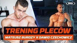 Mateusz Burdzy x Dawid Czechowicz - trening pleców