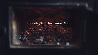Chợt Như Năm 18 - Quốc Thiên | St.Quốc Dũng「Lyric Video」
