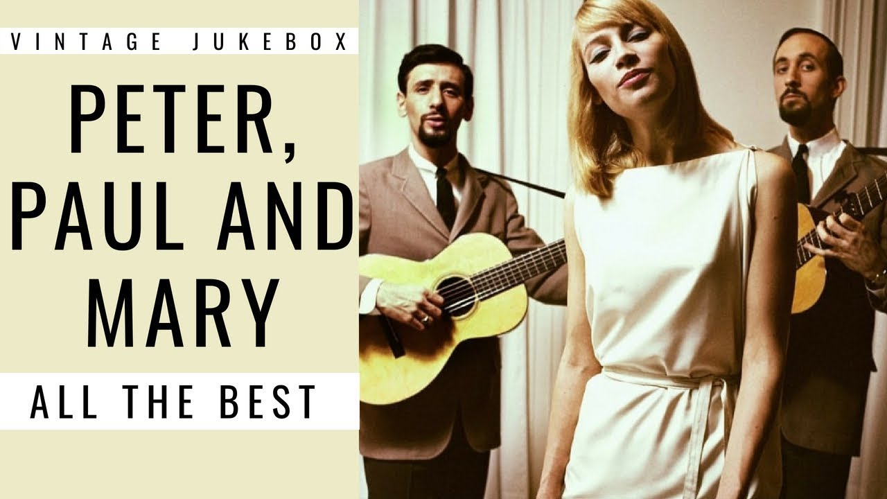 Peter, Paul and Mary - All the Best [Vintage Jukebox] (BEST OF POP - BEST  OF FOLK) - YouTube