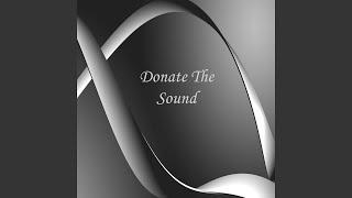 Donate The Sound (feat. M.Caroselli)