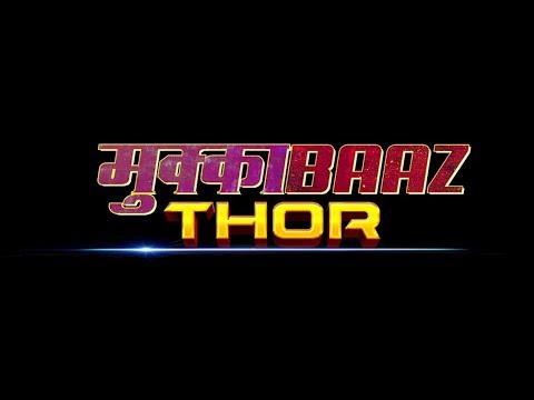 Mukkabaaz Thor - Mash Up Trailer
