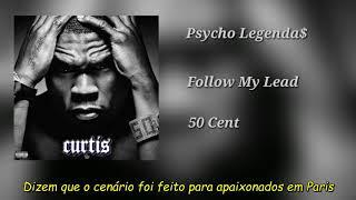 50 Cent ft Robin Thicke - Follow My Lead (Legendado)