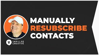 Easily Resubscribe HubSpot Contacts Manually Opted-out of Communication