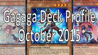 Gagaga Deck Profile October 2015