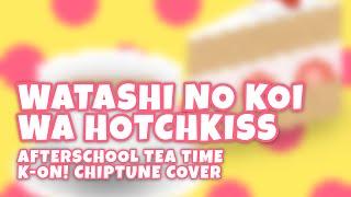 Watashi No Koi Wa Hotchkiss / K-ON! Chiptune Cover / TomboFry