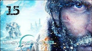 Прохождение Lost Planet 3 (XBOX360) — Великое истребление акридов #15