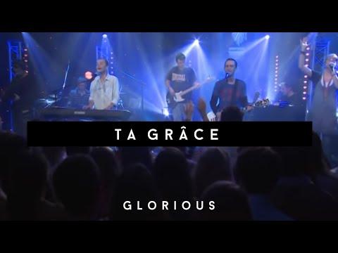 """Glorious - Ta Grâce - Album """" Citoyens Des Cieux"""""""