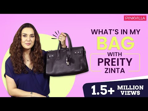 What's in my bag with Preity Zinta | Pinkvilla | Bollywood | Fashion | Lifestyle