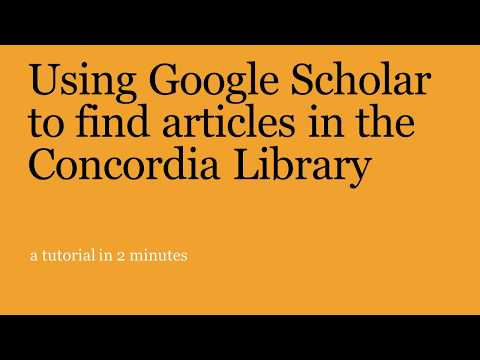 Using Google Scholar to find articles in the Concordia Library