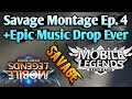 Savage Montage Ep.4 + Epic Music Drop - Special Editing for 50K Subscribers - Mobile Legends