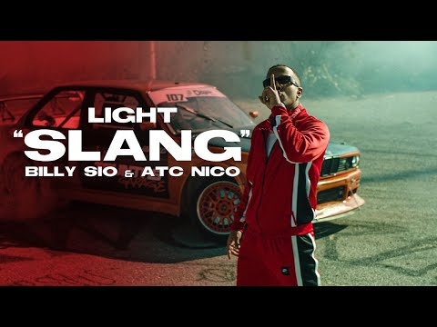 Light - SLANG feat. Billy Sio & ATC Nico - Official Music Video