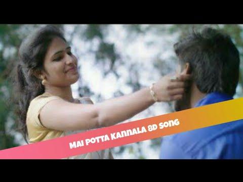 Mai Potta Kannala 8d Song | Tamil Love Album Song