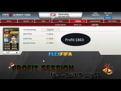FIFA 12  - Profit Session Ep.5 - Quick IF only trading