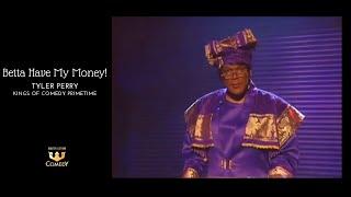 "Tyler Perry ""Bitch Betta Have My Money"""