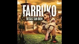 Besas Tan Bien Farruko English Translations