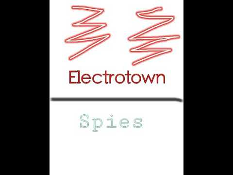 Electrotown - Spies