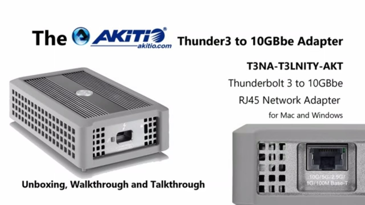 Rj45 To Thunderbolt Wiring Diagram For Towbar Electrics Unboxing The Akitio 3 10gbbe Network Adapter T3na T3lnity Akt