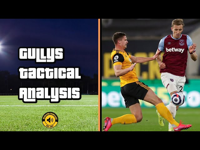 Wolves 2-3 West Ham | Gully's Tactical Analysis