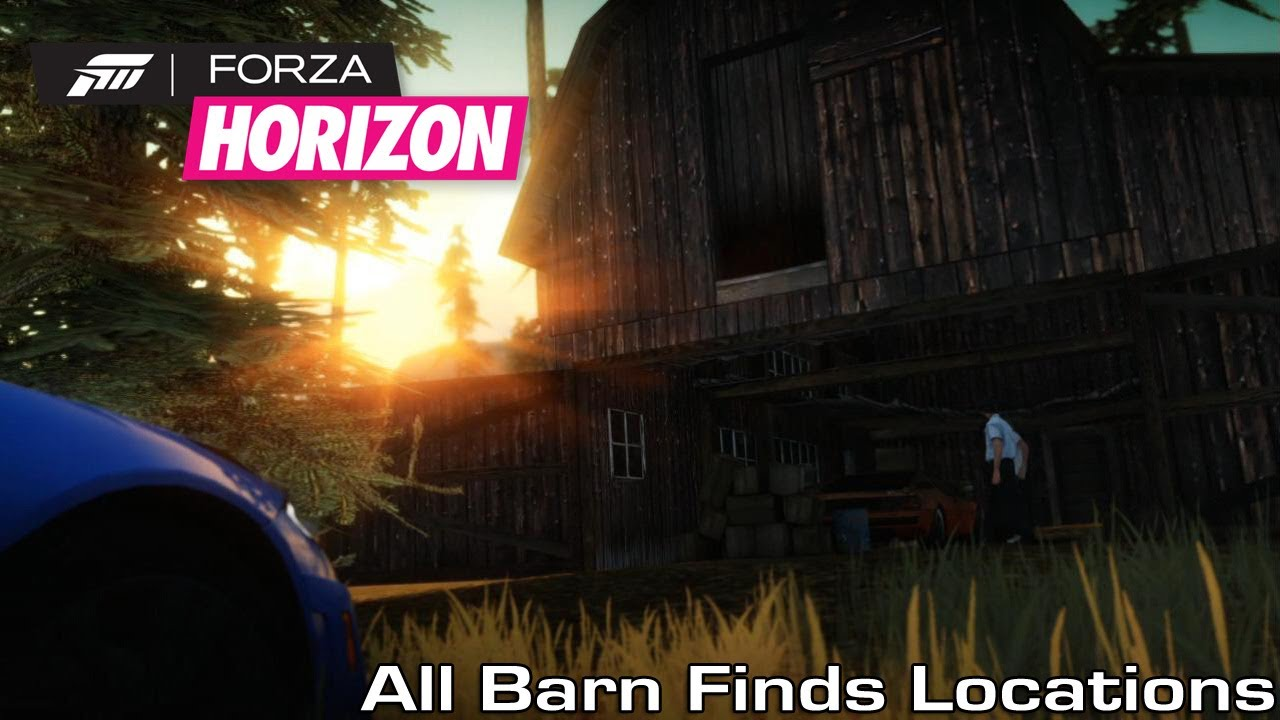 Forza Horizon All Barn Finds Locations Youtube
