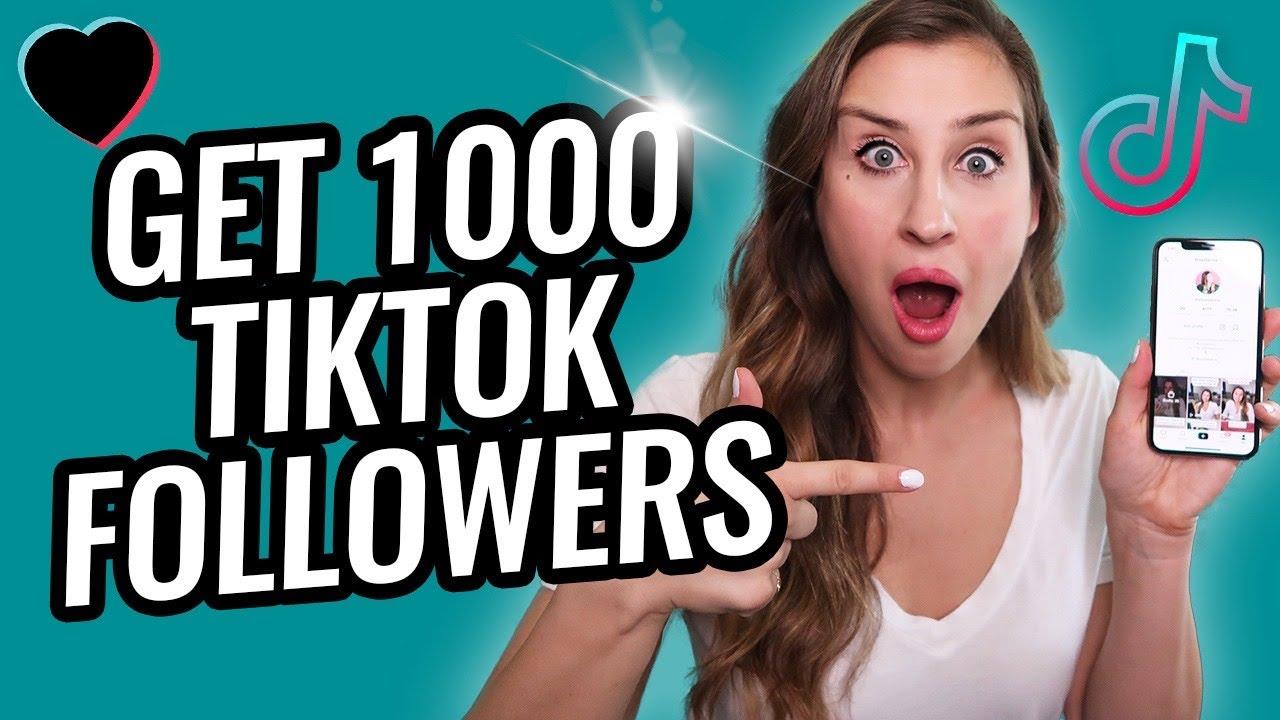 How to Get 1000 Followers on TikTok - Elise Darma