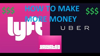 How to Make More Money with Lyft Uber - Uplyfted Channel