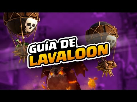 Guía de Lavaloon, el mejor mazo de ataque!