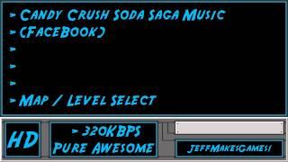 Candy Crush Soda Saga (FaceBook) Music - Map / Level Select