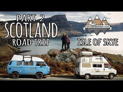 Touring Scotland in a Rustic Camper Van - The Isle Of Skye - Part 2