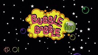 Lets Play Bubble Bobble Neo [01]: Round 1-19