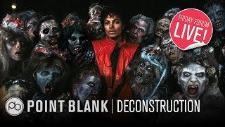Michael Jackson - Thriller: Deconstruction (FFL!)