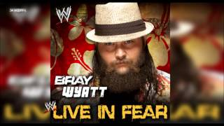 "WWE: ""Live In Fear"" (Bray Wyatt) Theme Song + AE (Arena Effect)"