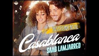 SAAD LAMJARRED - CASABLANCA INSTRUMENTAL - حصريا موسيقى اغنية كازابلانكا - سعد لمجرد