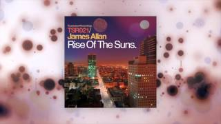 James Allan - Rise Of The Suns (Manuel Juvera Nobilis Mix) [Touchstone Recordings]