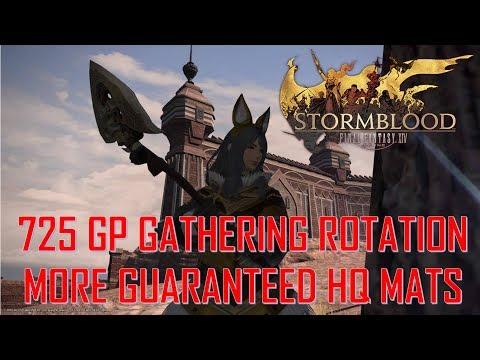 Final Fantasy XIV - 725 GP Gathering Rotation - More Guaranteed HQ Mats