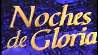 Que es Noches de Gloria?
