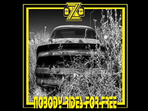 Z/28 - Nobody Rides For Free (Full Album 2018)