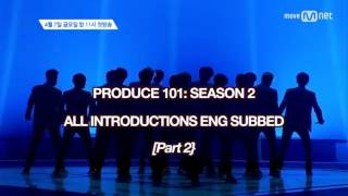 [ENG] Produce 101 Season 2 INTRO Part 2