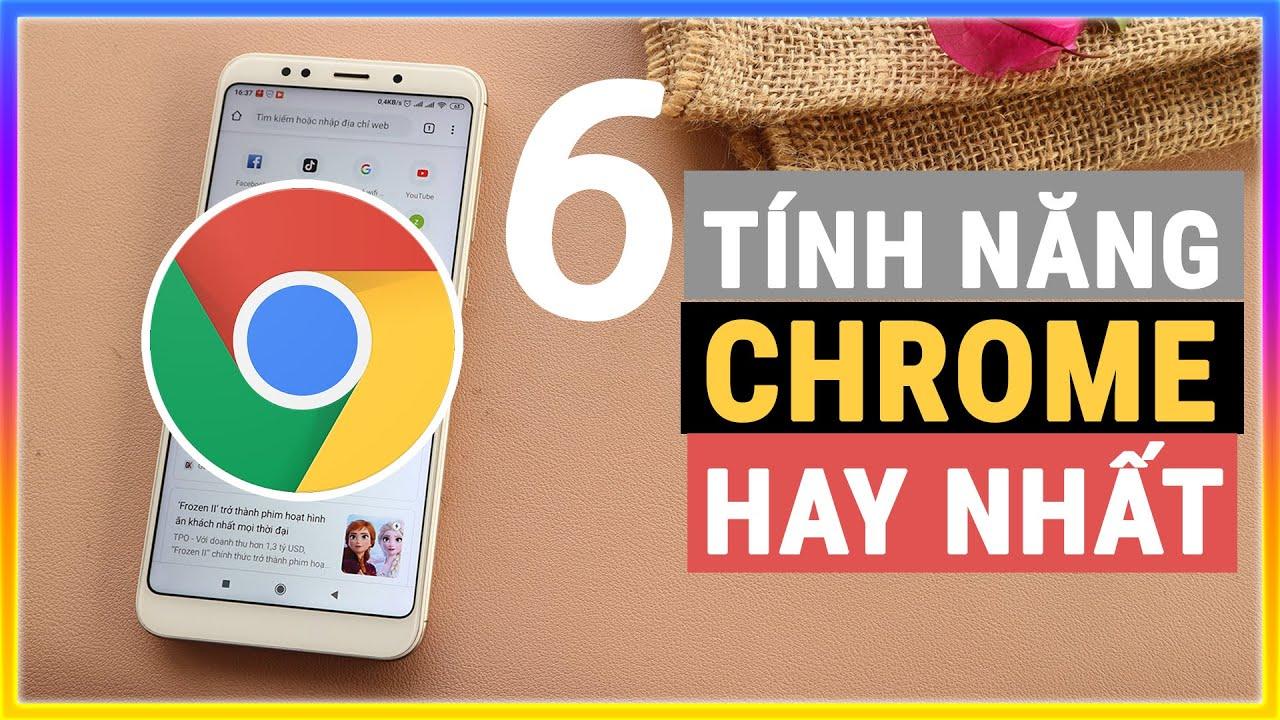 6 tính năng hay của chrome trên điện thoại #Phần 1 | Mê thủ thuật