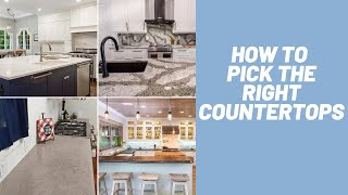 How to Pick the Right Countertops