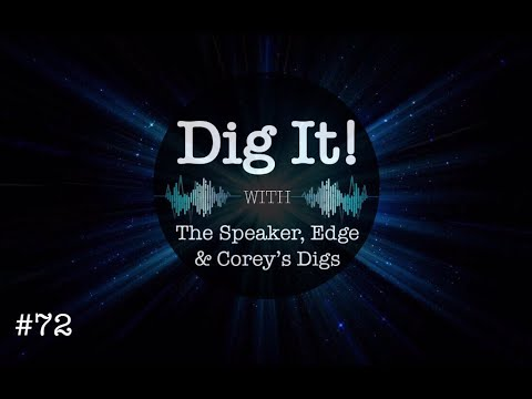 Dig It! #72: Elections, Covid, Great Reset & More!