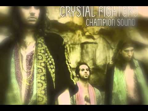 ‪Crystal Fighters - Champion Sound (Mustang Dub)