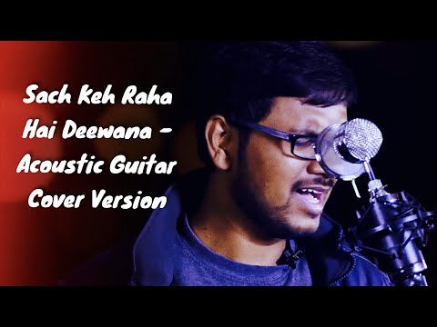 such-keh-raha-hai-deewana-||-acoustic-guitar-||-unplugged-cover-version-by-srikanth