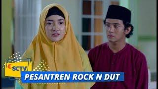Harapan dan Sekaligus Rasa Kecewa Aida Kepada Sahur | Pesantren Rock n Dut Episode 5